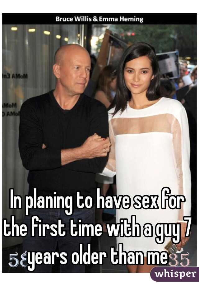 In planing to have sex for the first time with a guy 7 years older than me