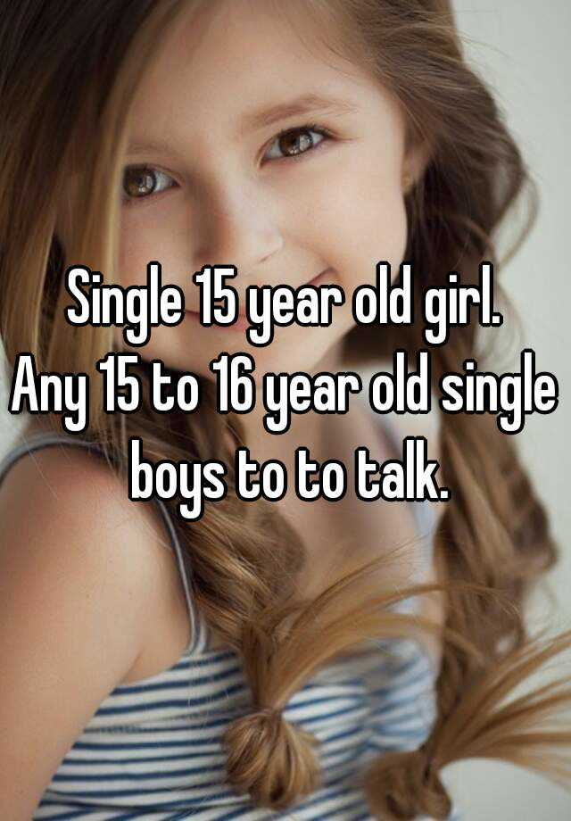 single 16 year olds