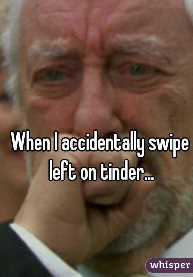 Tinder accidentally swiped left
