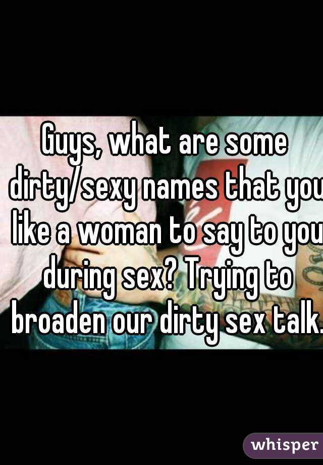Dirty names during sex