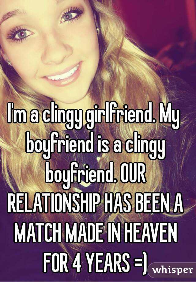 Clingy girlfriend