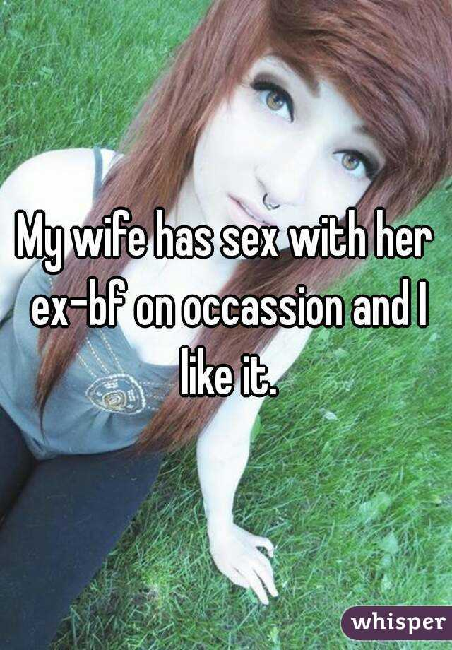 Wife having sex with her ex