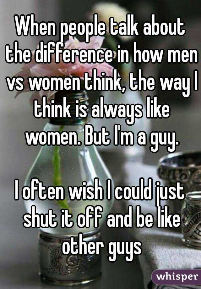 Do any other guys think like this?