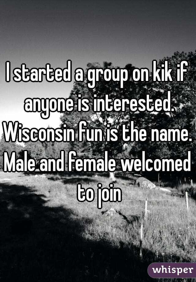 I started a group on kik if anyone is interested wisconsin fun is i started a group on kik if anyone is interested wisconsin fun is the name solutioingenieria Gallery