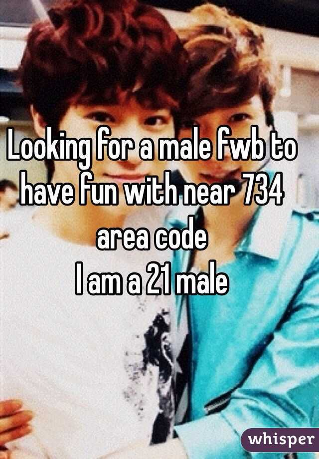 Looking for a male fwb to have fun with near 734 area code  I am a 21 male