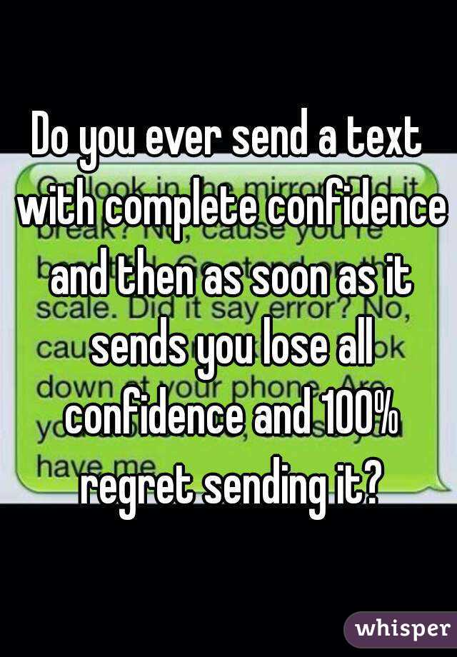 What to do when you regret sending a text