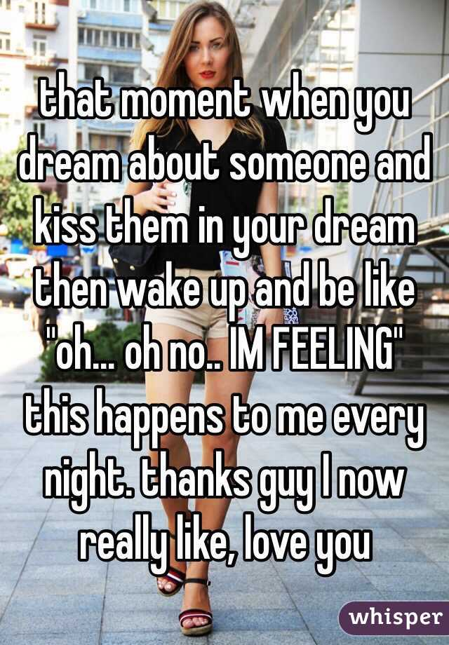 Dream about kissing someone you like