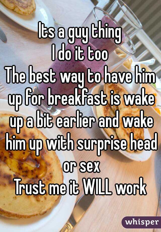 How to wake up a man sexually