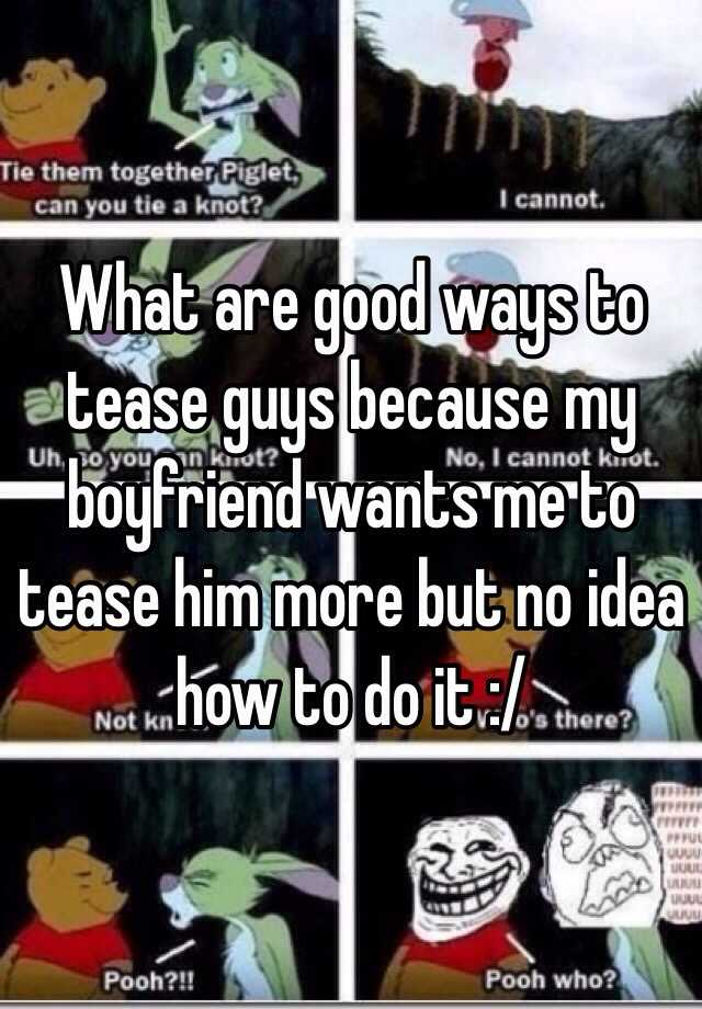 different ways to tease a guy