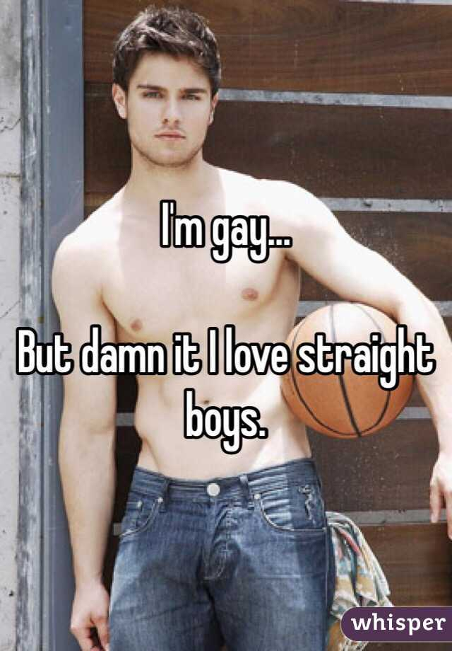 Gay straight boys