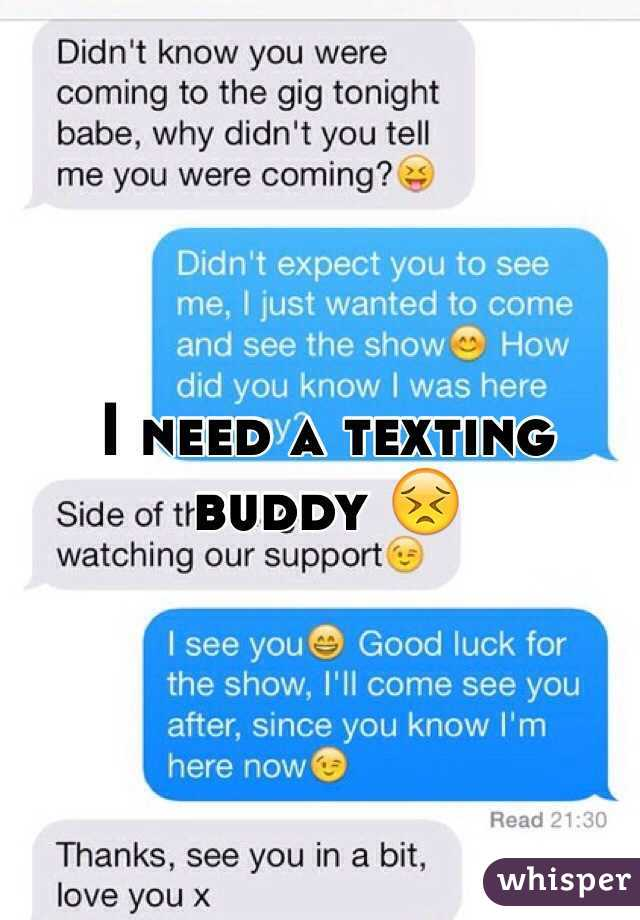 Texting buddies wanted