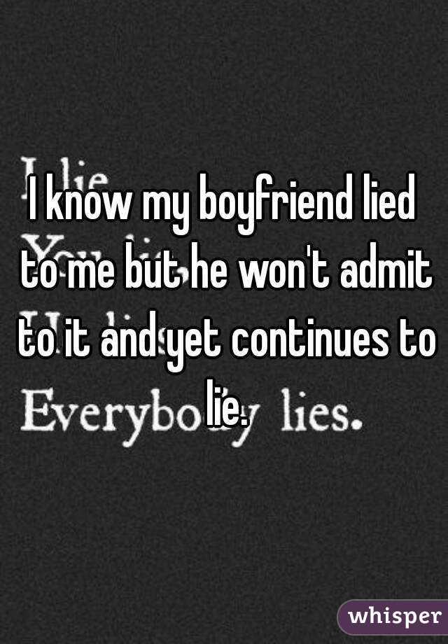 why did i lie to my boyfriend