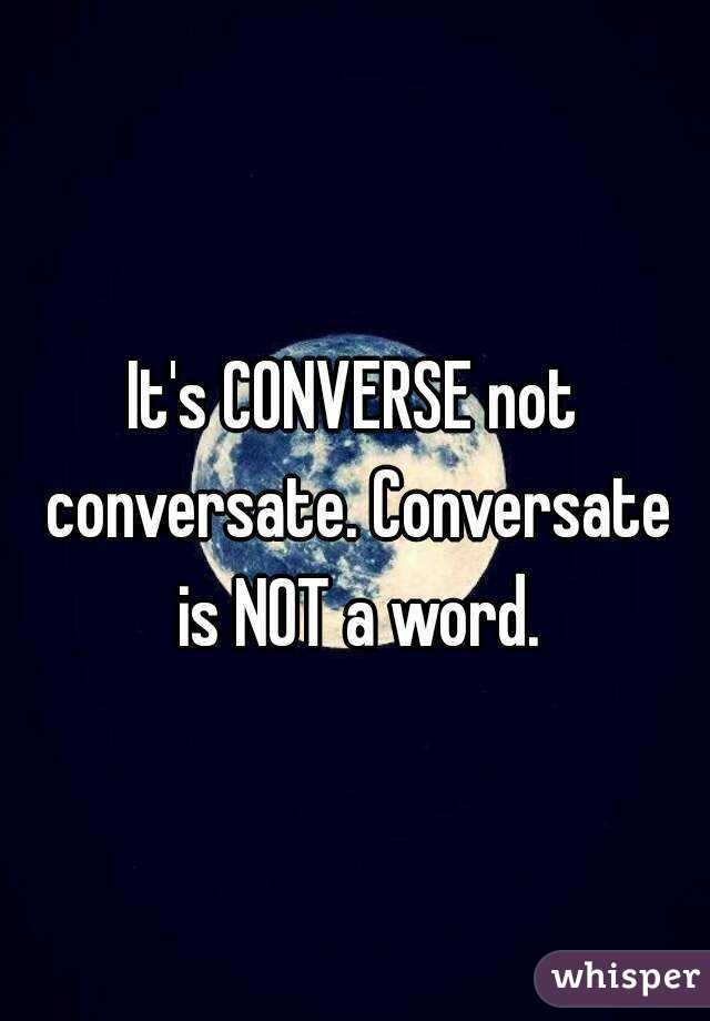 Is conversating an actual word