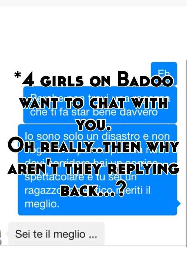 Wants to chat badoo