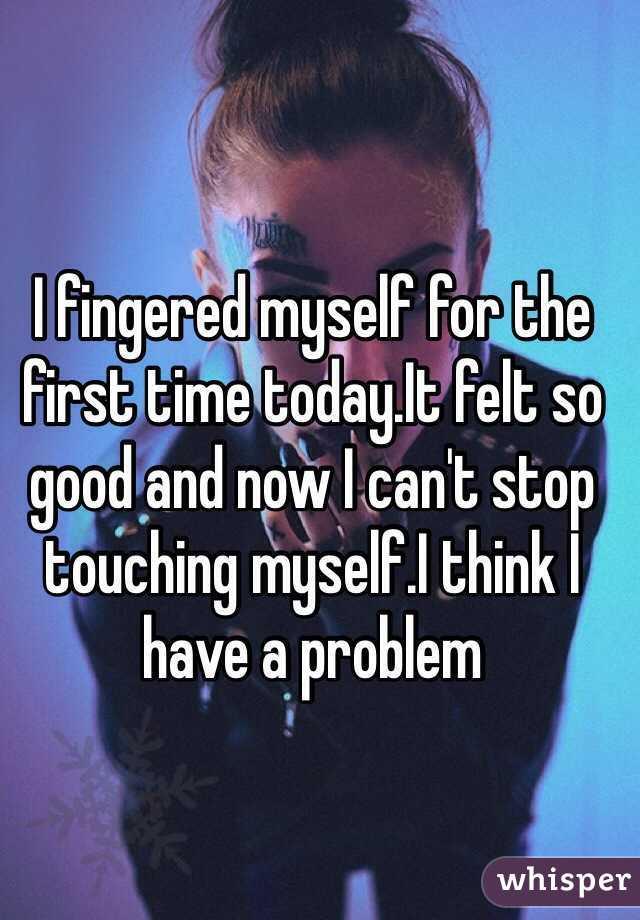 Fingered myself