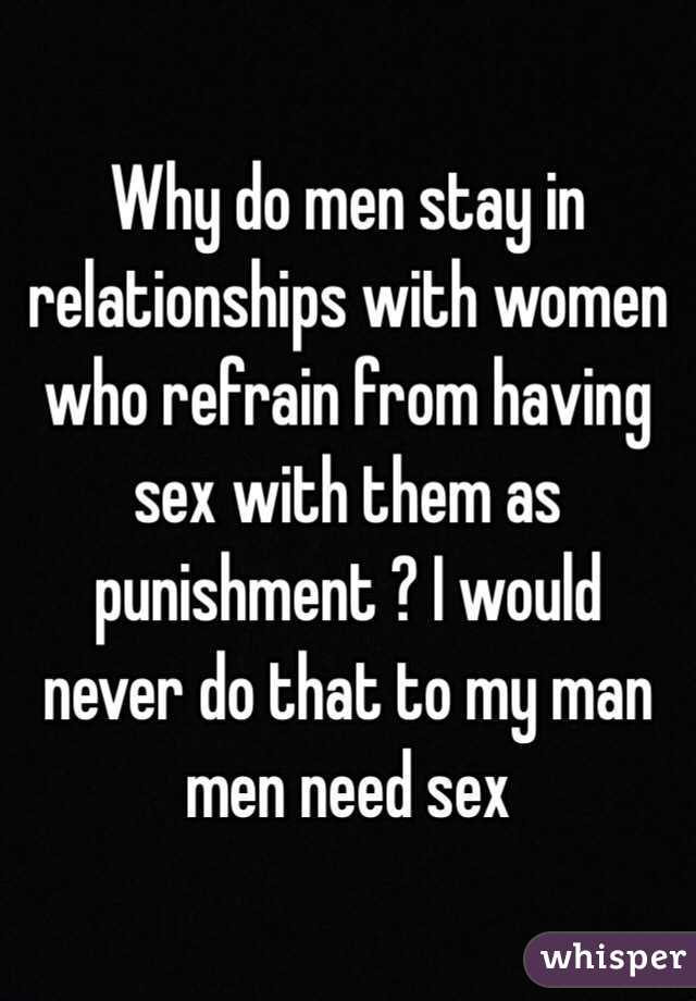 Is sex a need for a man