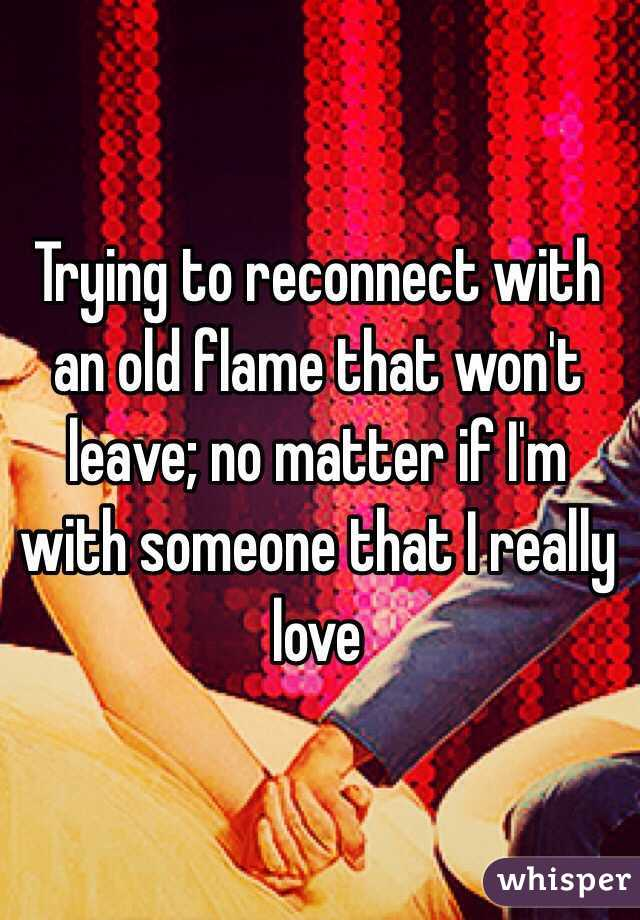 How To Reconnect With An Experienced Flame
