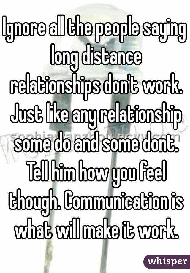 Ignore all the people saying long distance relationships don