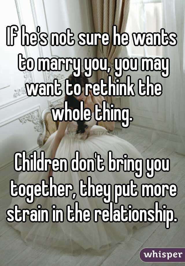 He Not Wants If A Relationship Sure