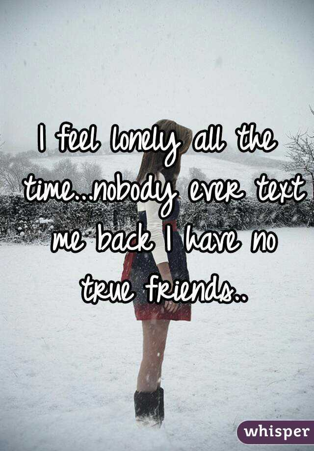 I feel lonely all the time