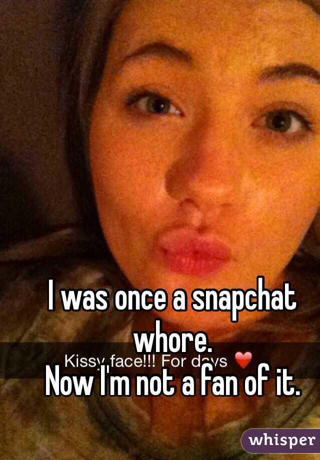 Whore snapchat