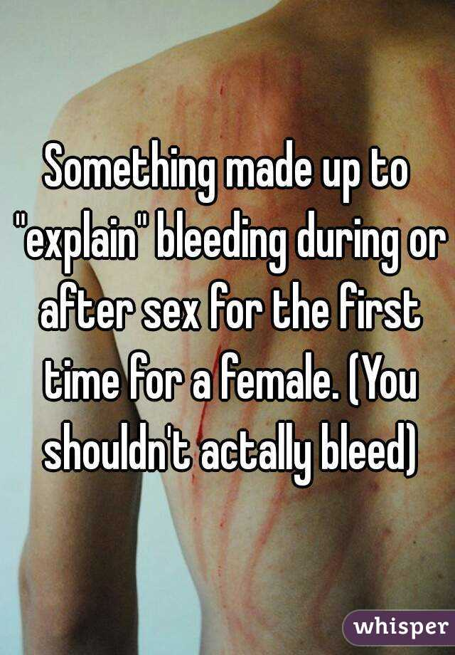 How much you bleed after first time sex