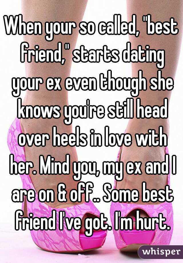 Your Is Ex Your What Best Friend If Dating