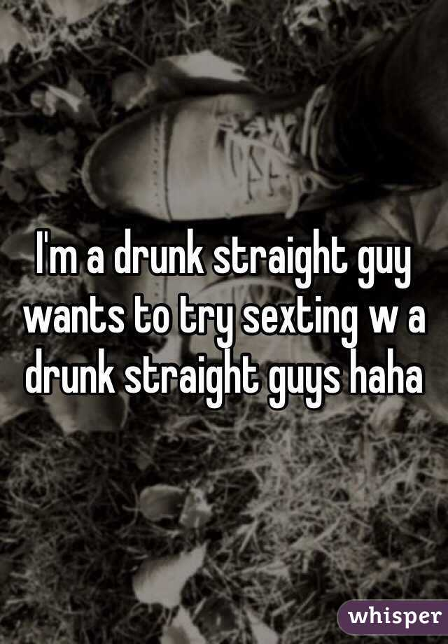 Drunk straight boys