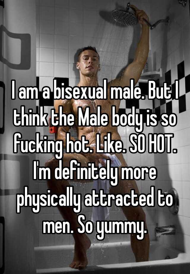 Why Am I A Bisexual Man