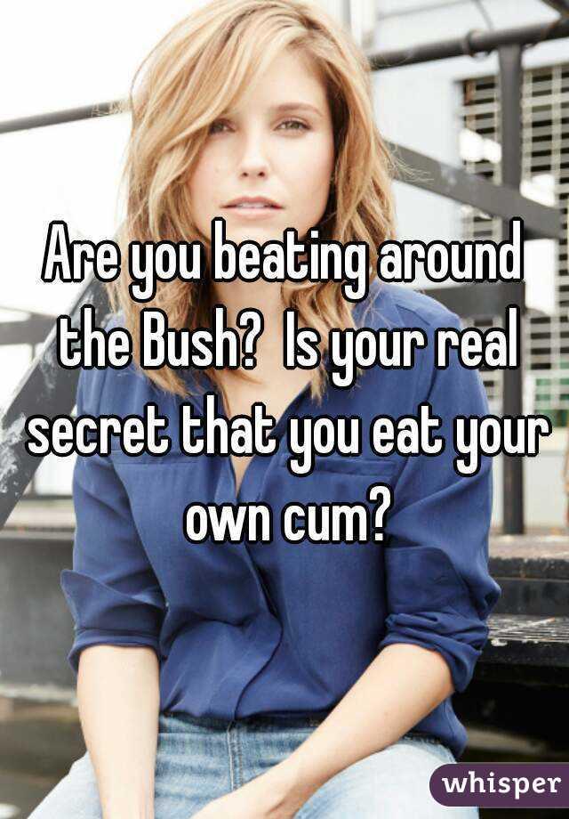 Eat your own cum