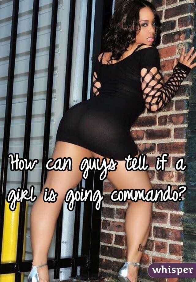 Ladies going commando