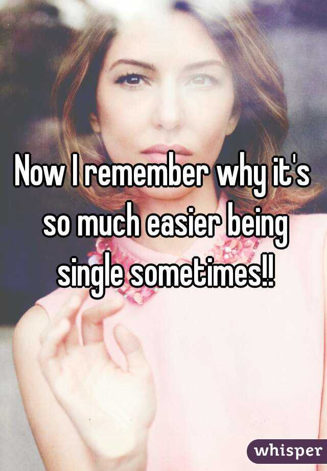 Easier being single