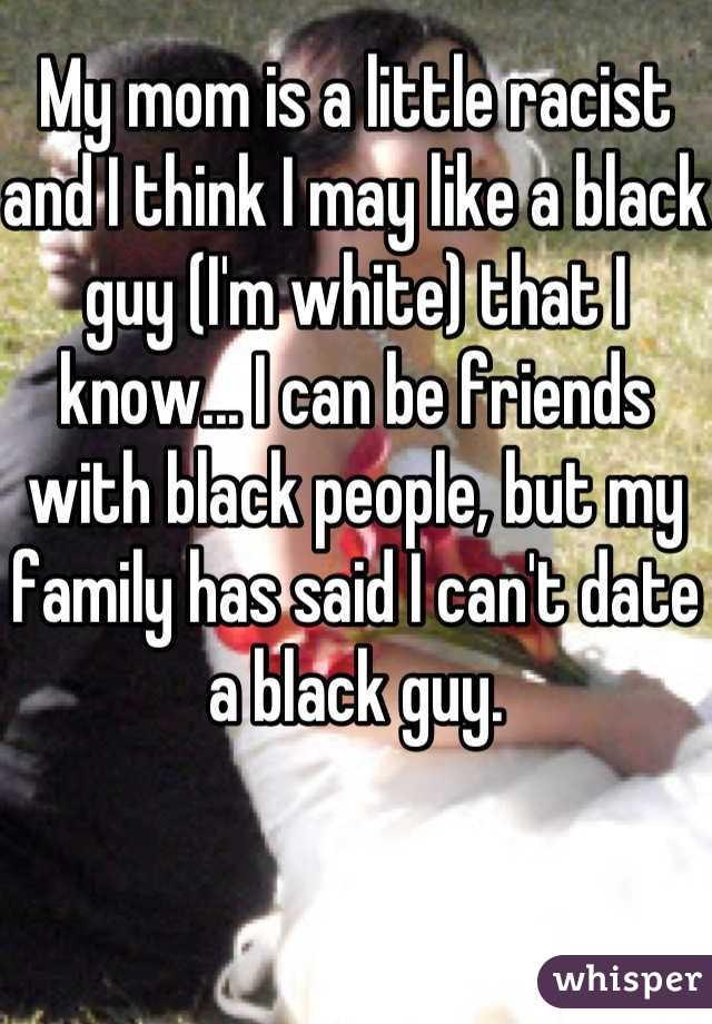 My Friend Is Dating A Black Guy
