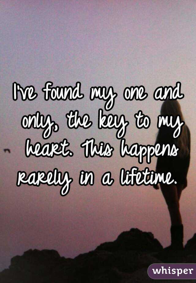 I Ve Found My One And Only The Key To Heart