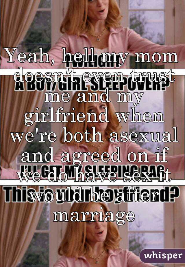 My mom agreed to have sex
