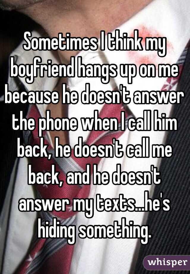 He didn t call me back