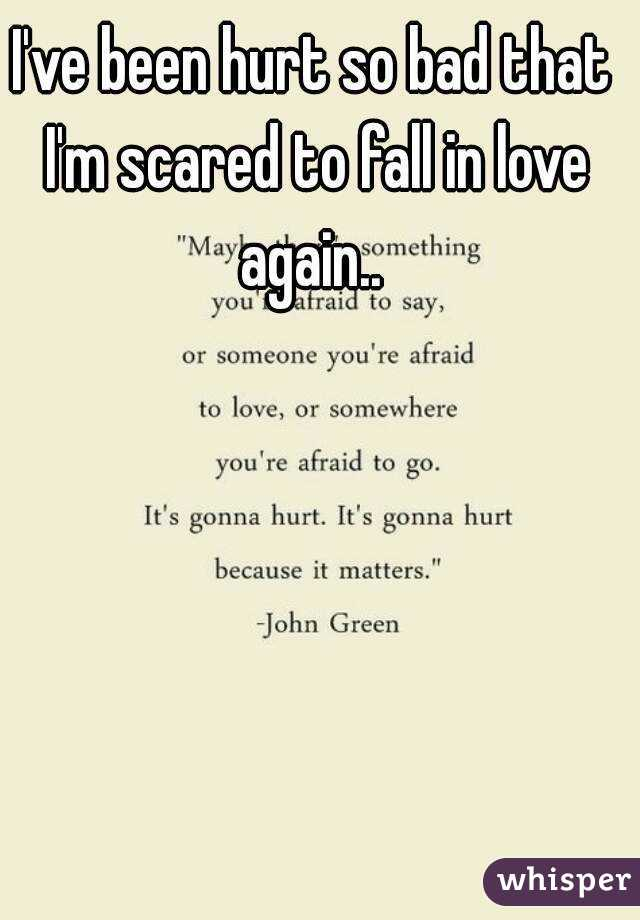 scared to fall in love again