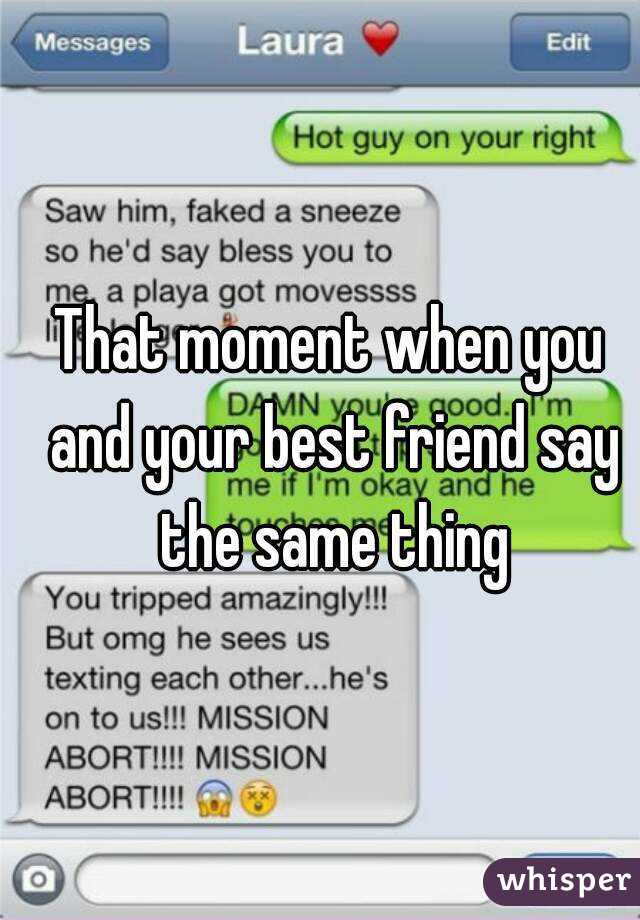Things you can say to your best friend