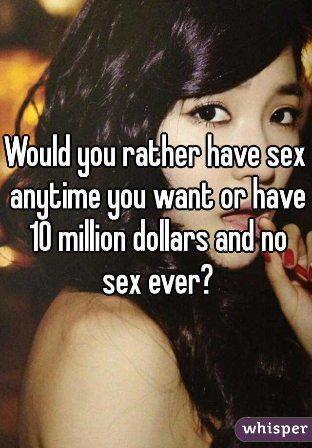 who would you rather have sex with