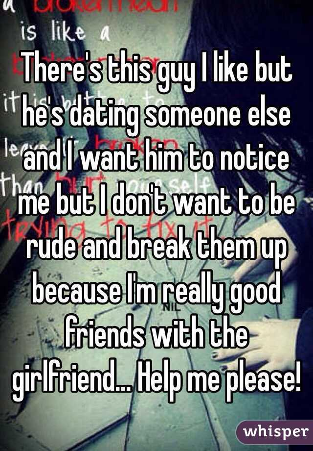 Im Dating A Guy But I Like His Friend