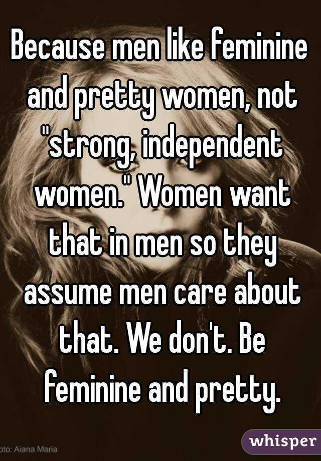 Men Like Strong Women
