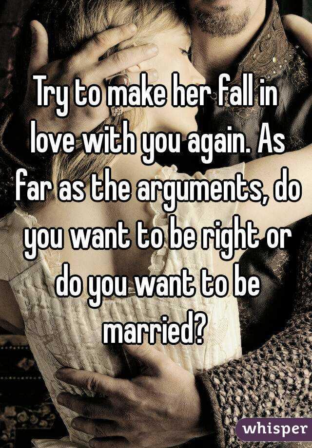 How do you make someone love you again
