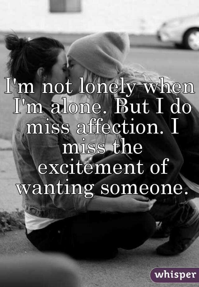 I m alone but i m not lonely
