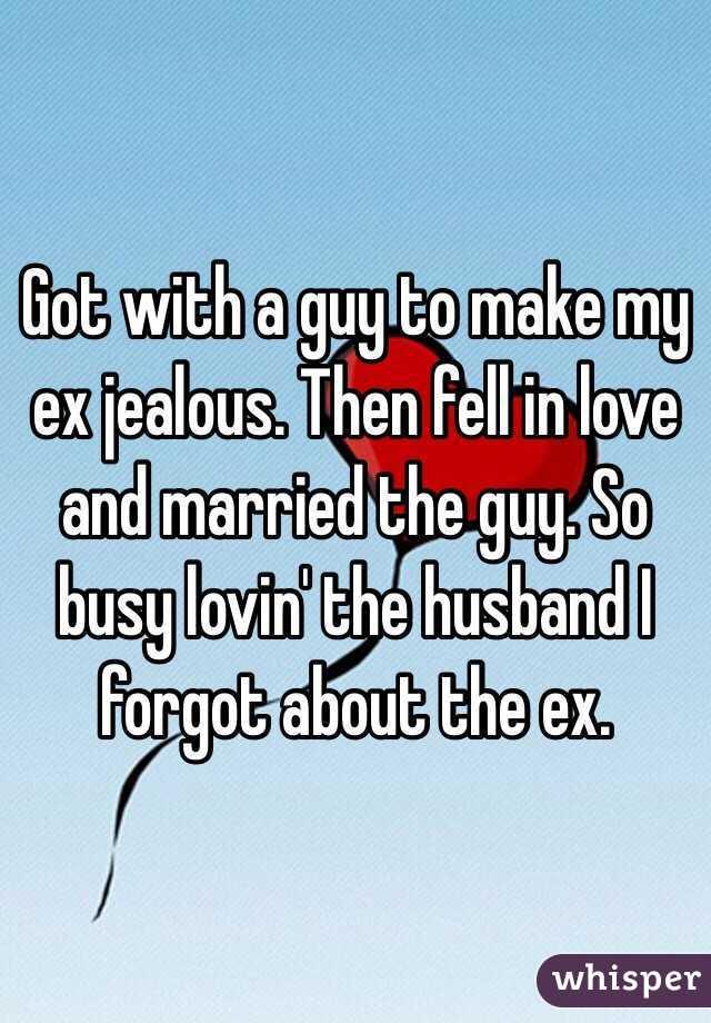Feasible, My Husband Make How Do Jealous I all commence sense