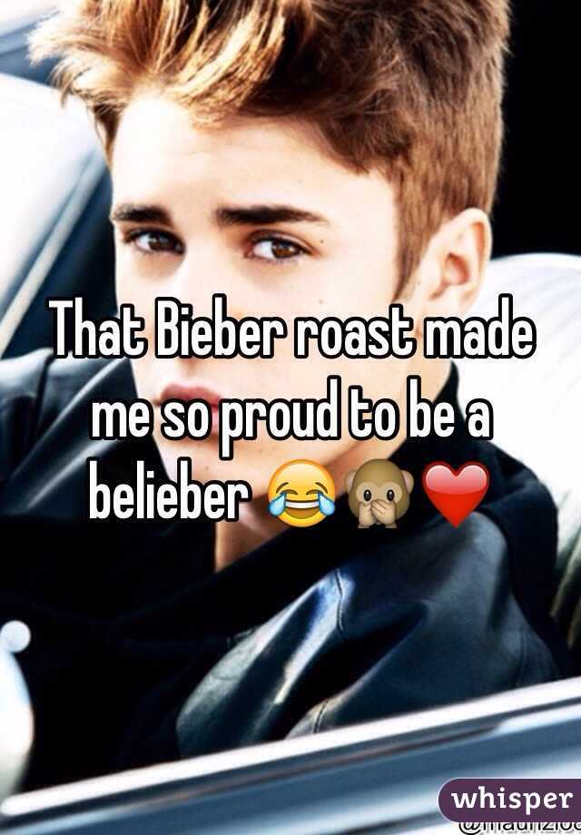 That Bieber roast made me so proud to be a belieber 😂🙊❤️