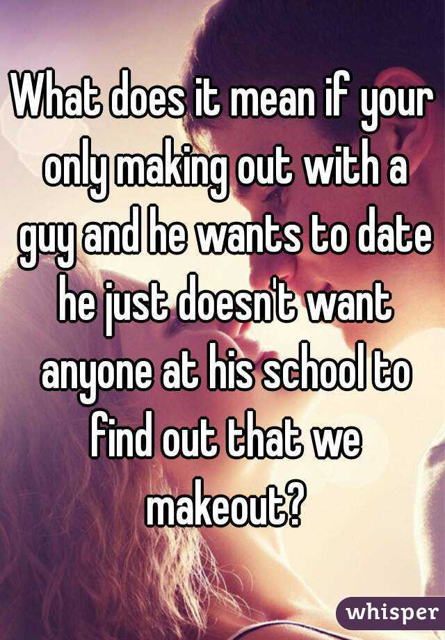 What Does It Mean To Makeout
