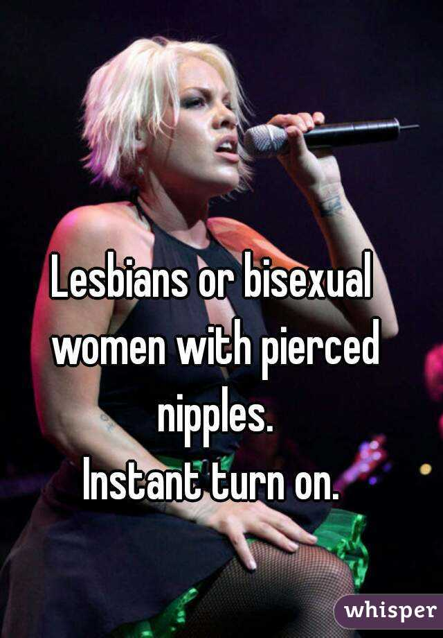 Pierced lesbians