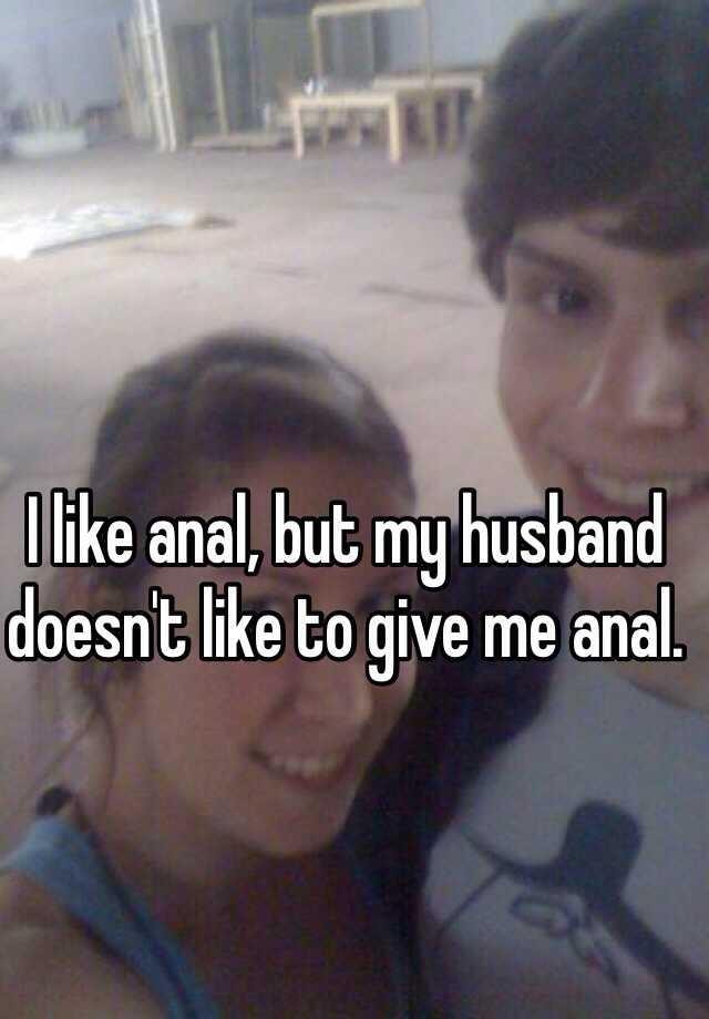 She didn t like anal