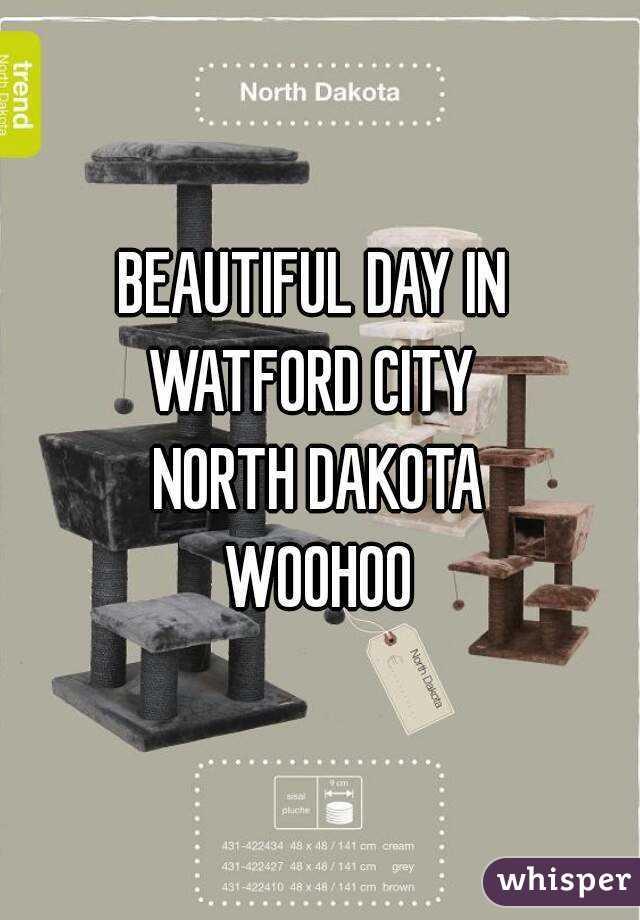 BEAUTIFUL DAY IN  WATFORD CITY  NORTH DAKOTA WOOHOO