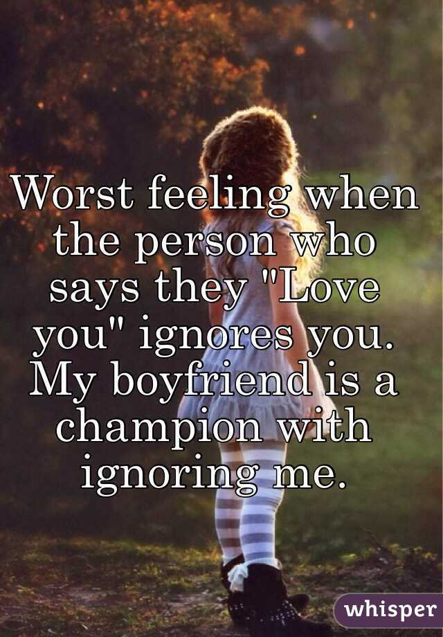 when a boyfriend ignores you